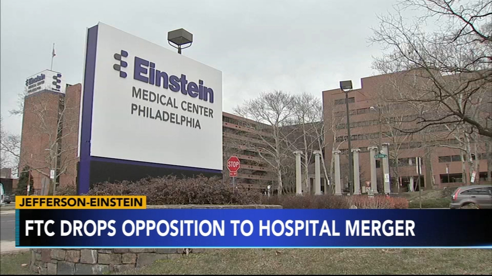 Jefferson Health and Einstein Healthcare Network merger clear final hurdle after  FTC will no longer challenge - 6abc Philadelphia