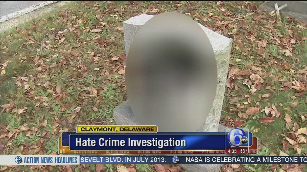 Delaware cemetery vandalized, ruled as hate crime | 6abc com
