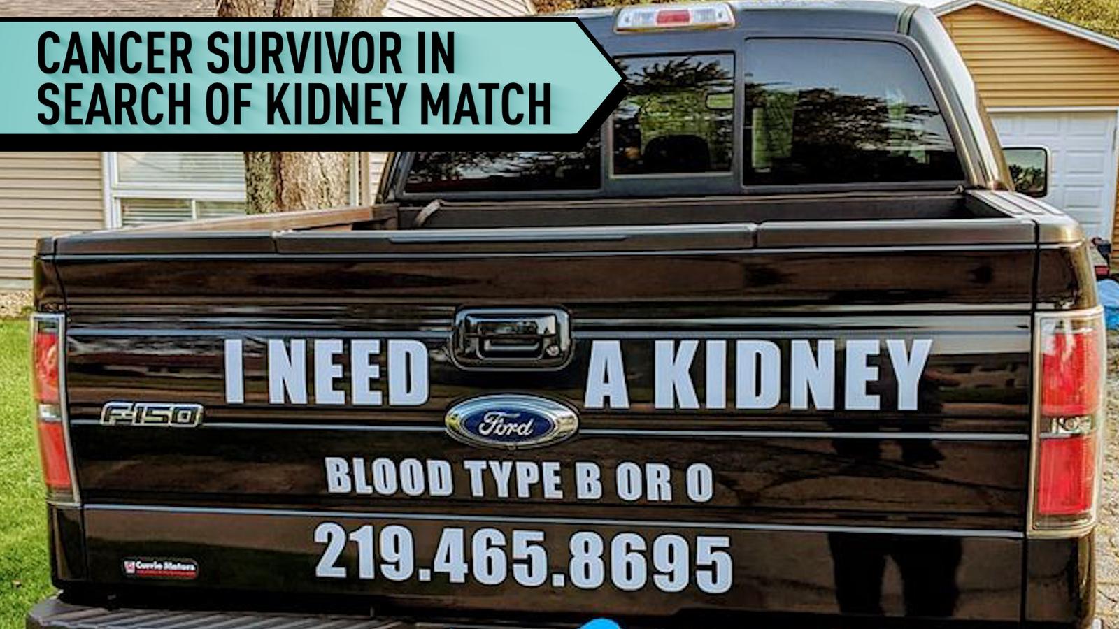 Cancer survivor in search of kidney match