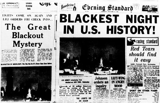 <div class='meta'><div class='origin-logo' data-origin='none'></div><span class='caption-text' data-credit='AP Photo/ File'>Front pages of evening newspapers in London tell the story of the massive power failure that plunged the NE U.S. and parts of Ontario, Canada, into darkness, Nov. 9, 1965.</span></div>