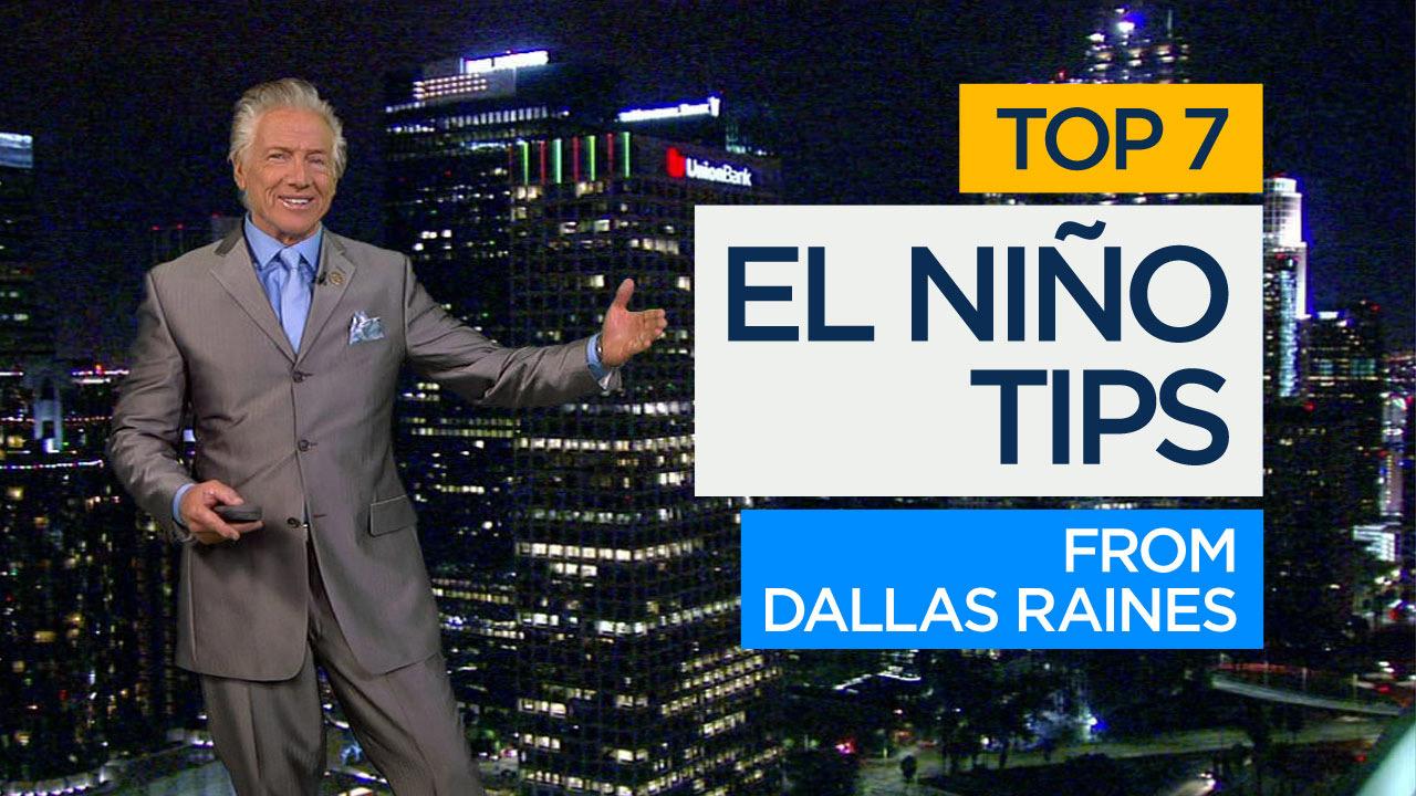 Meteorologist Dallas Raines shares his top tips to survive the 2016 El Nino season.