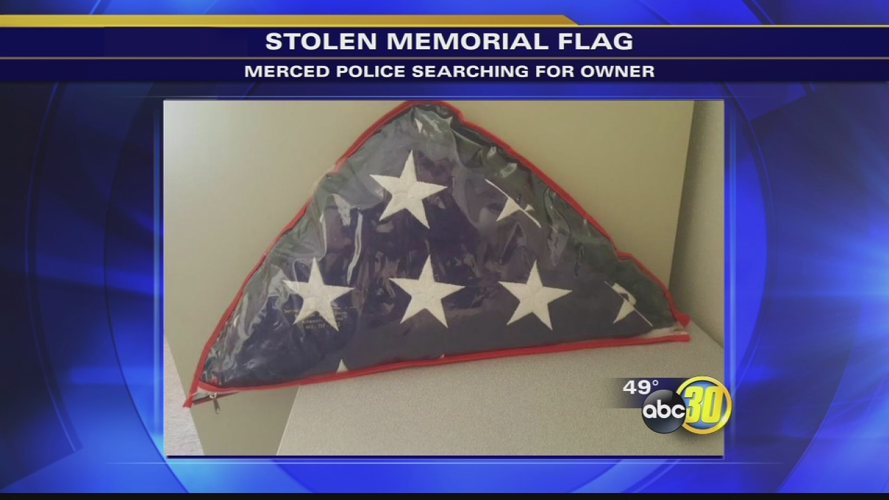 Merced police looking for owner of memorial flag recovered from thief