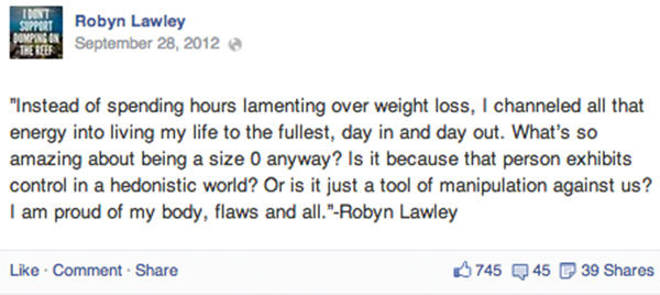 "<div class=""meta image-caption""><div class=""origin-logo origin-image ""><span></span></div><span class=""caption-text"">Lawley posted her quote to Facebook about the pressure of losing weight, from a recent interview. (robynlawley1 / Instagram)</span></div>"