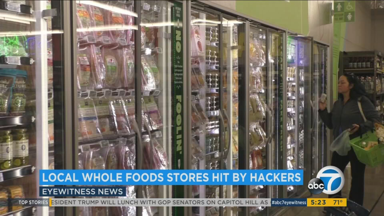 Whole Foods Stores In Los Angeles Orange Counties Hacked Abc7