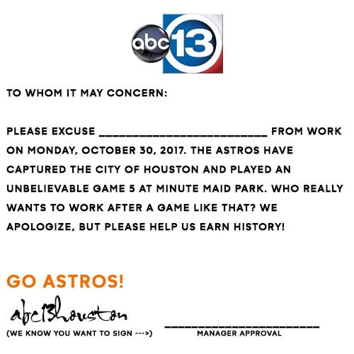 Too tired from game 5 skip work with this excuse note abc13 astros fans can feel free to skip work with this official abc13 excuse note after the late night excitement of game 5 spiritdancerdesigns Gallery