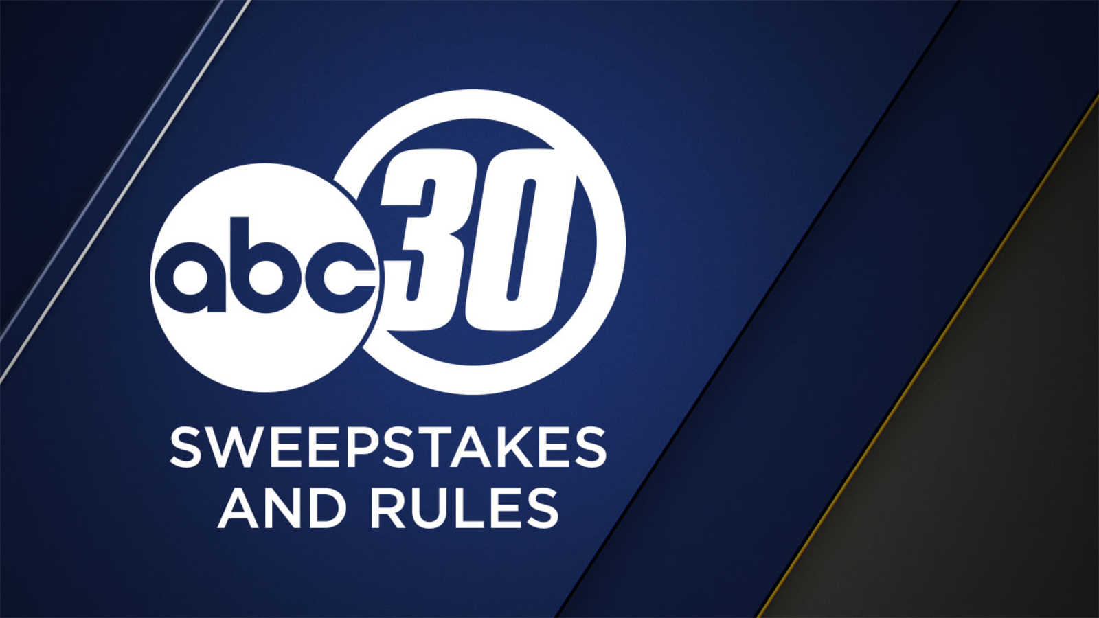 Sweepstakes and Rules | abc30 com