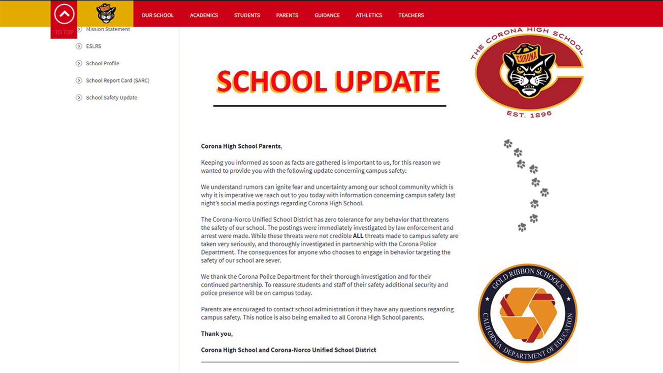 Corona-Norco Unified School District posted a message alerting parents to threats that had been made against the school.