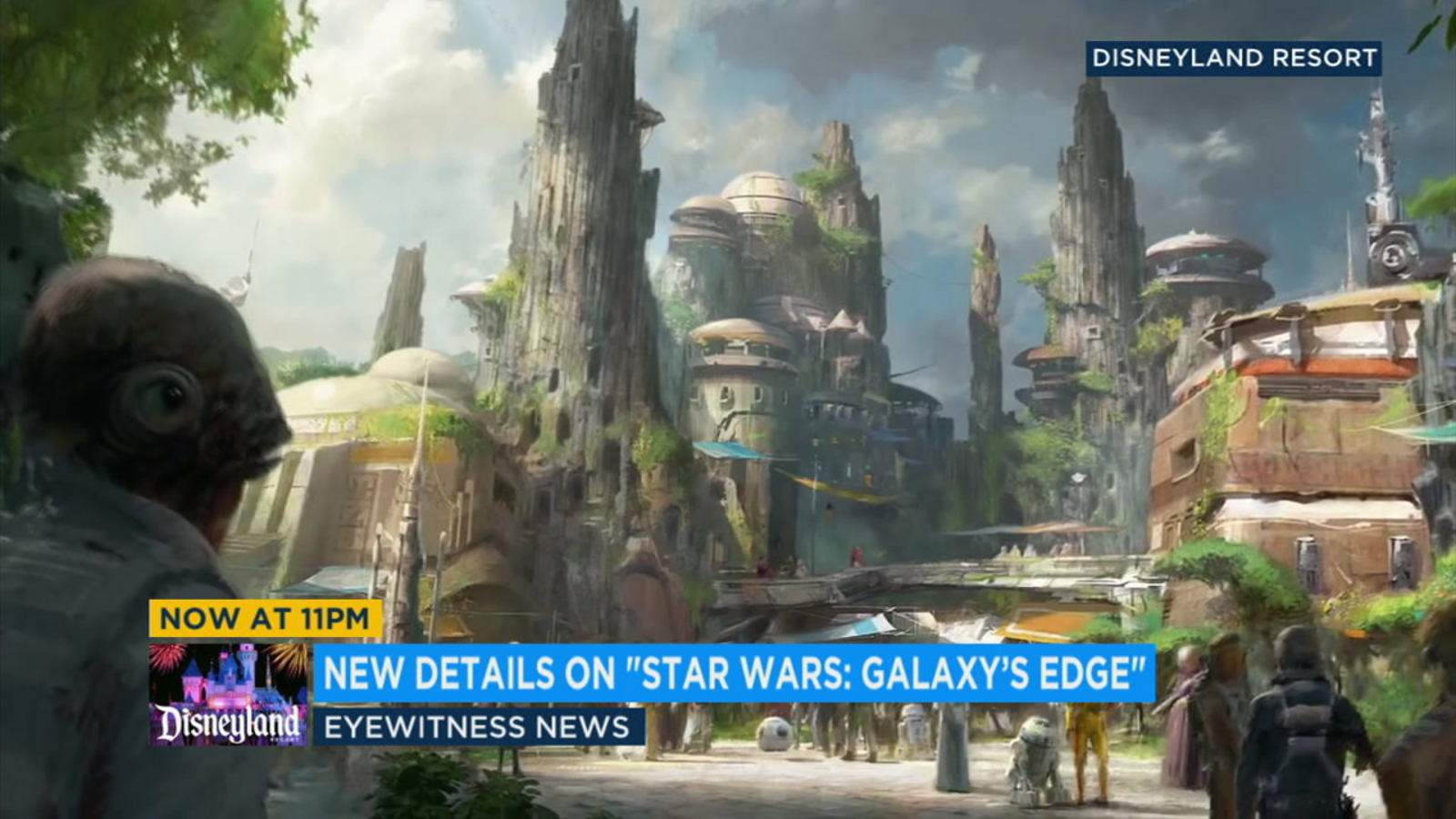 Details Released On Disneyland S Planned Star Wars Galaxy S Edge Attractions Abc7 Los Angeles