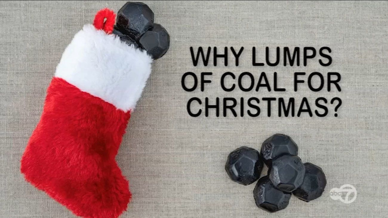 Why do you get lumps of coal for Christmas? | abc7chicago.com