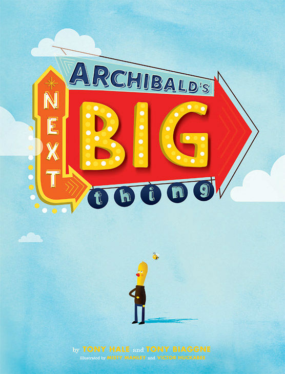 "<div class=""meta image-caption""><div class=""origin-logo origin-image none""><span>none</span></div><span class=""caption-text"">Signed copies of Emmy-Winner Tony Hale's children's book, ""Archibald's Next Big Thing."" (Photo/Courtesy of Distinctive Assets)</span></div>"