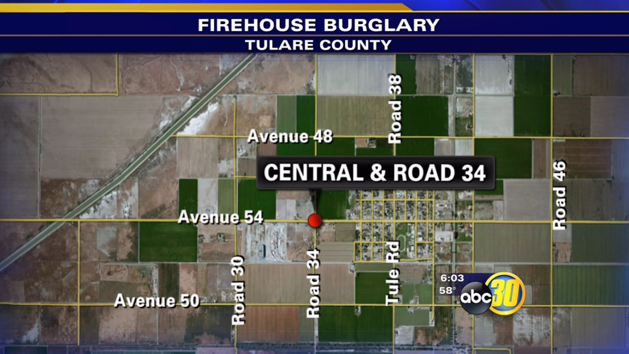 Tulare County firehouse burglary