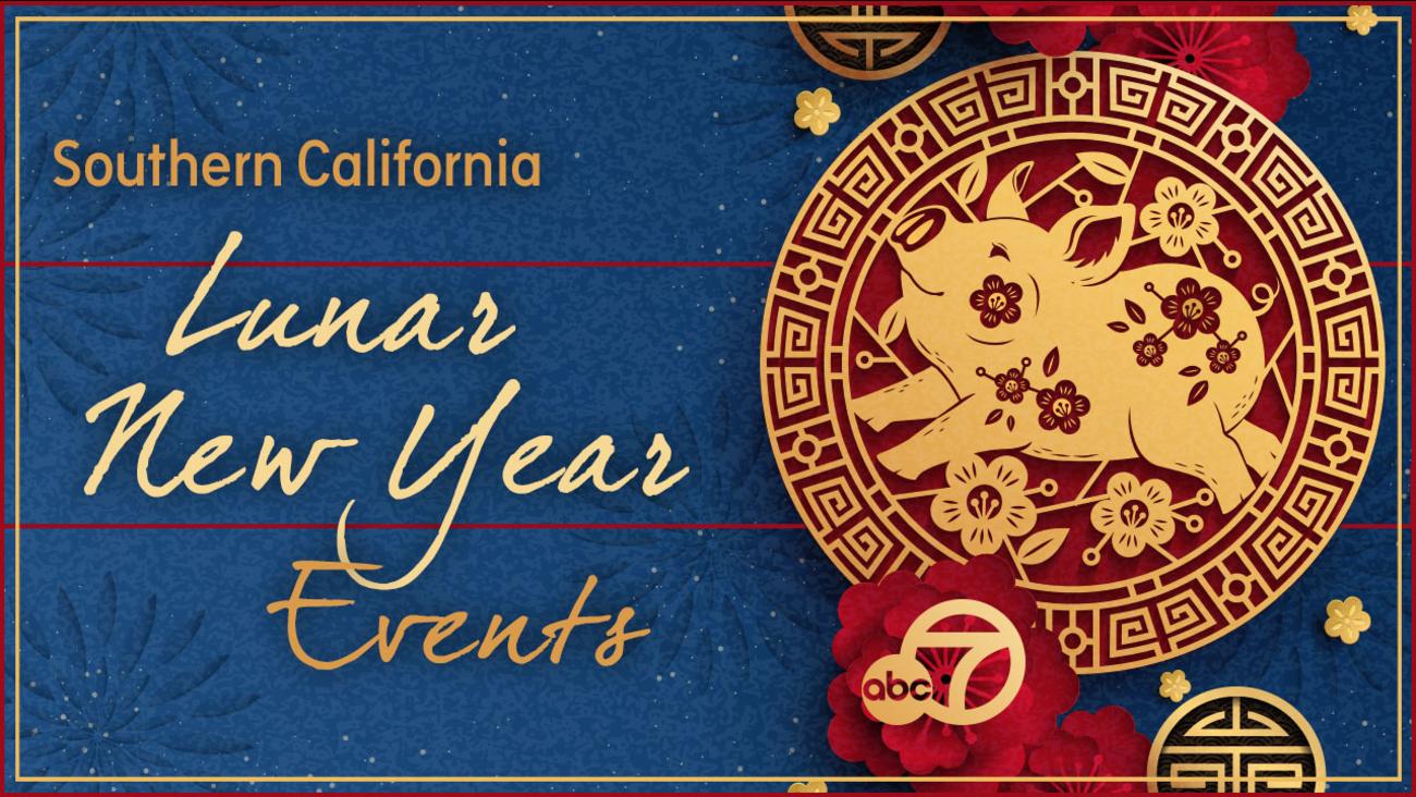 San Gabriel Lunar New Year Festival 2020 Lunar New Year events in Southern California | abc7.com