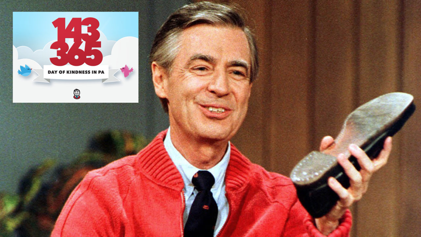 #143DayinPA: Day of Kindness in honor of Mister Rogers