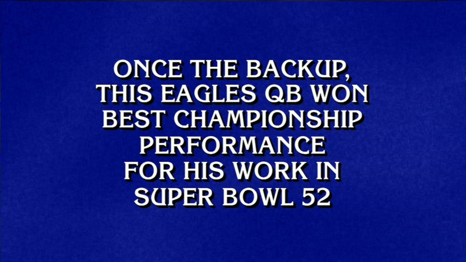 Jeopardy! clue lets us talk about Eagles Super Bowl win again