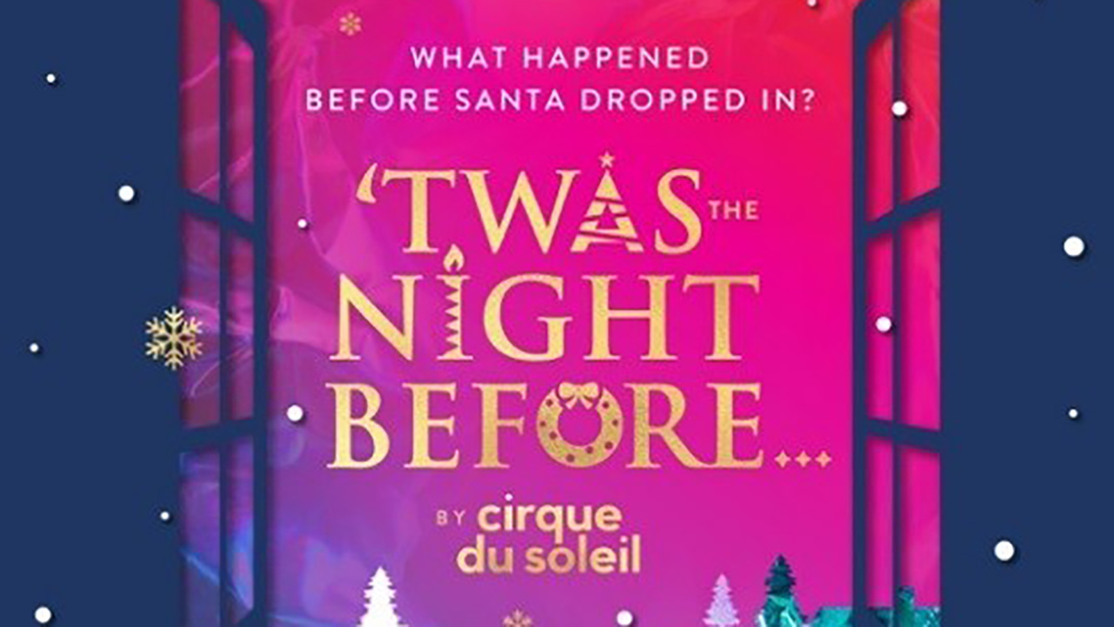 Cirque du Soleil bringing new Christmas show, 'Twas the Night Before...' to Chicago