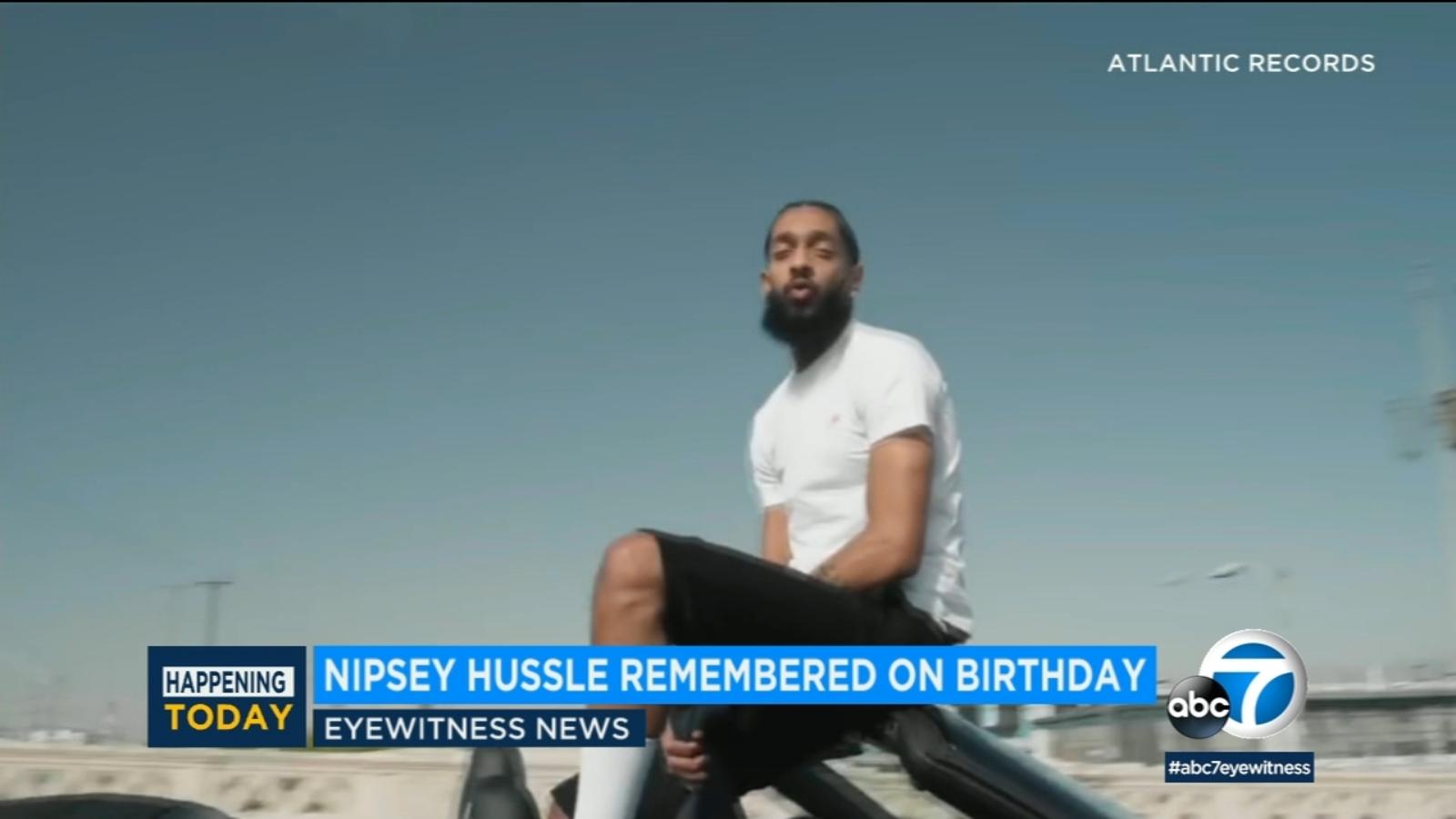 Slain rapper Nipsey Hussle remembered on his birthday