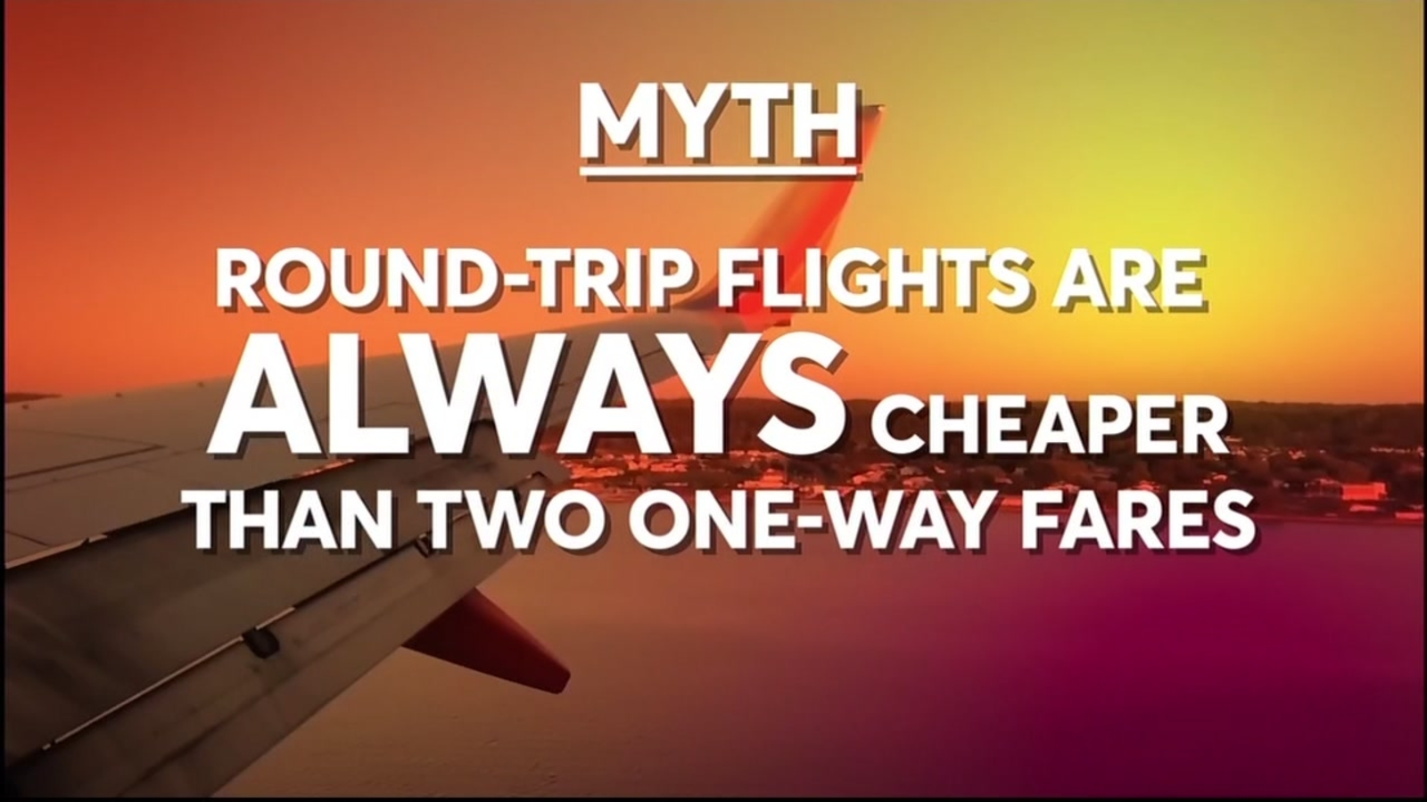Airfare Myths that could cost you