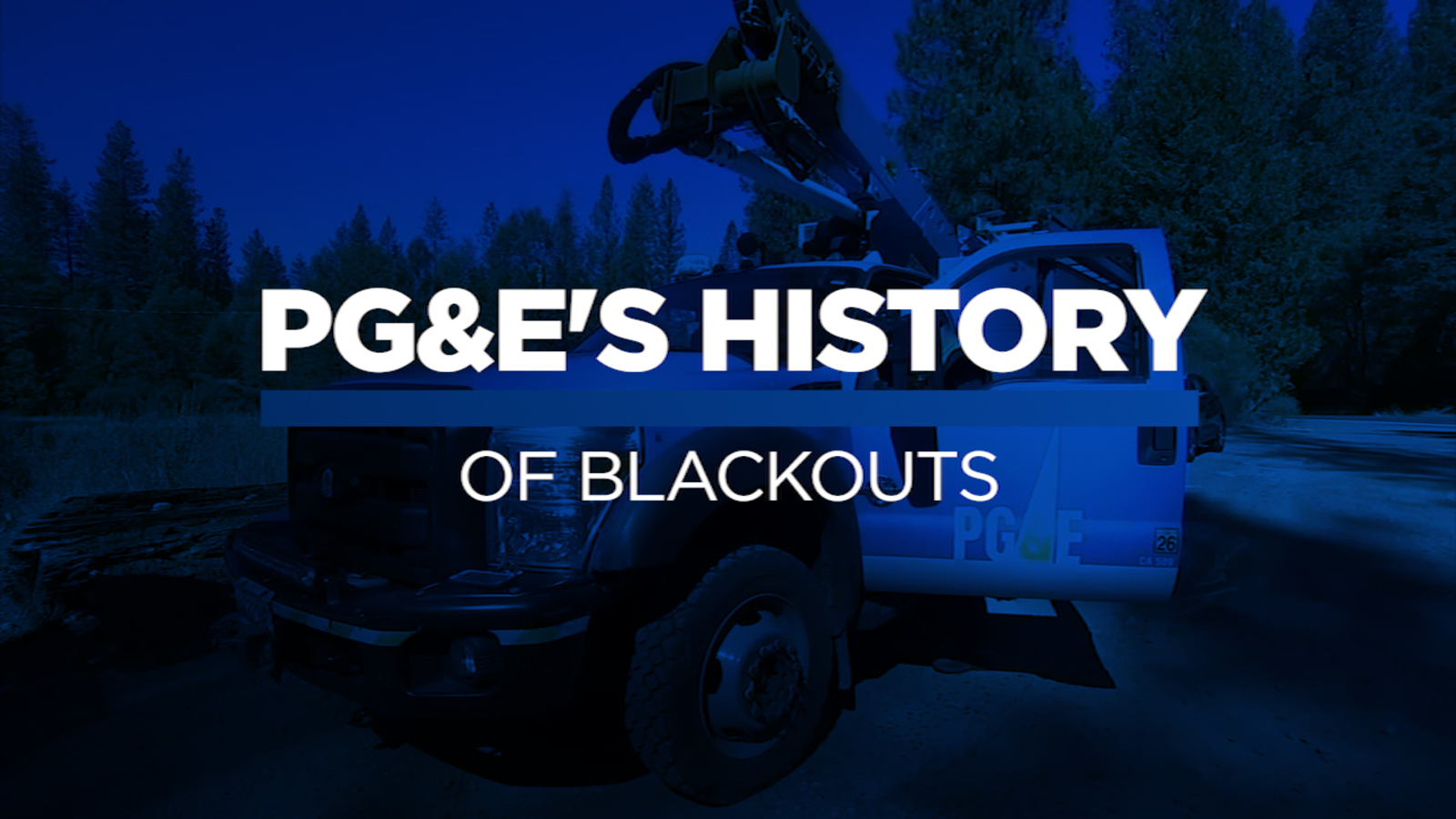 A look back at PG&E's history of blackouts