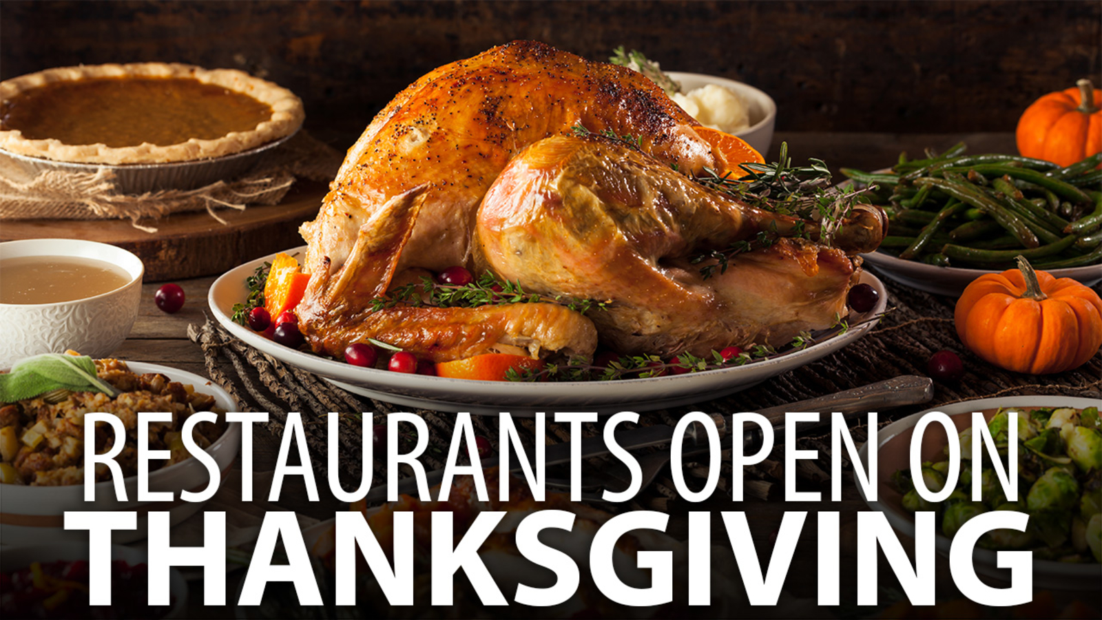 What restaurants are open on Thanksgiving Day? - ABC11 ...