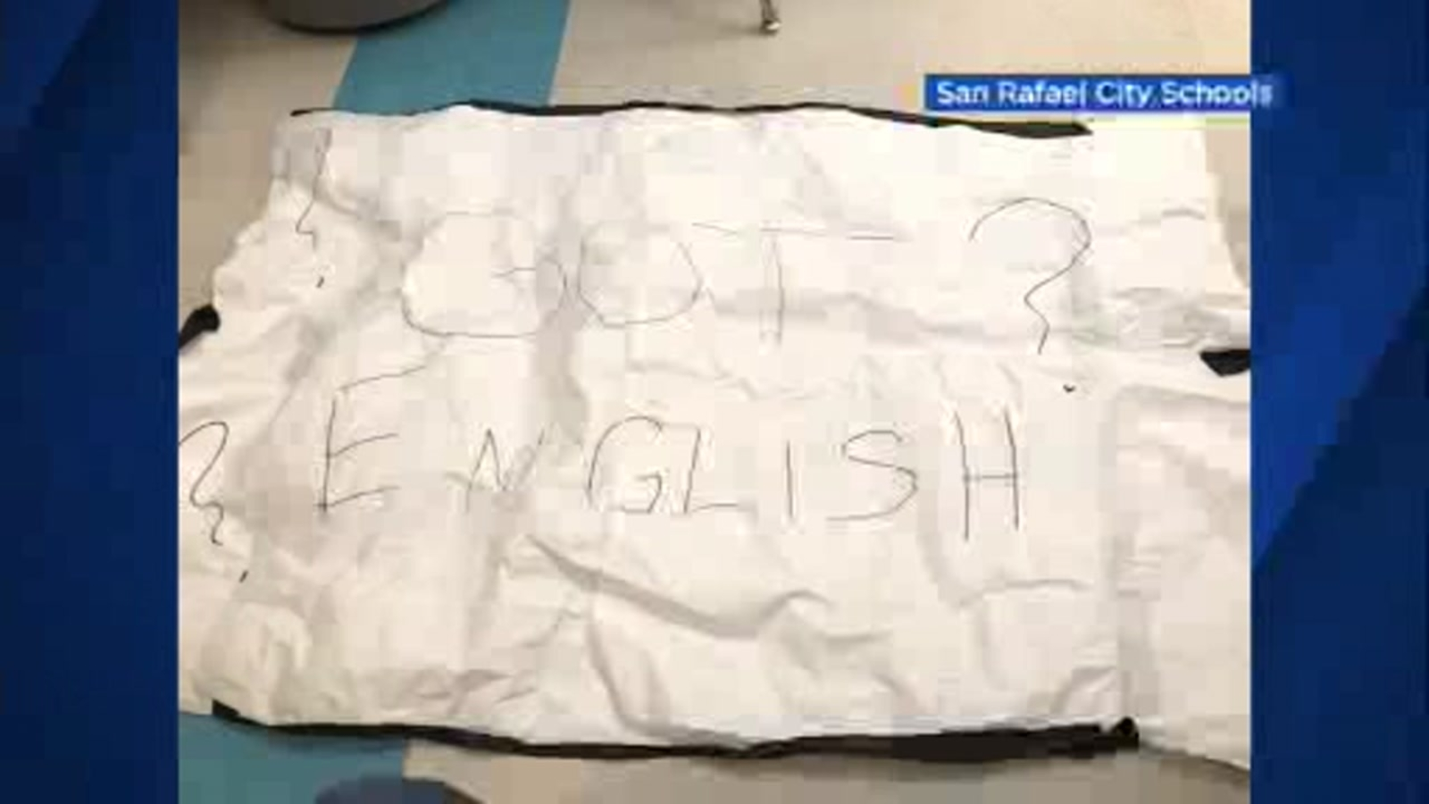 'Got English?' sign posted at San Pedro Elementary School in San Rafael