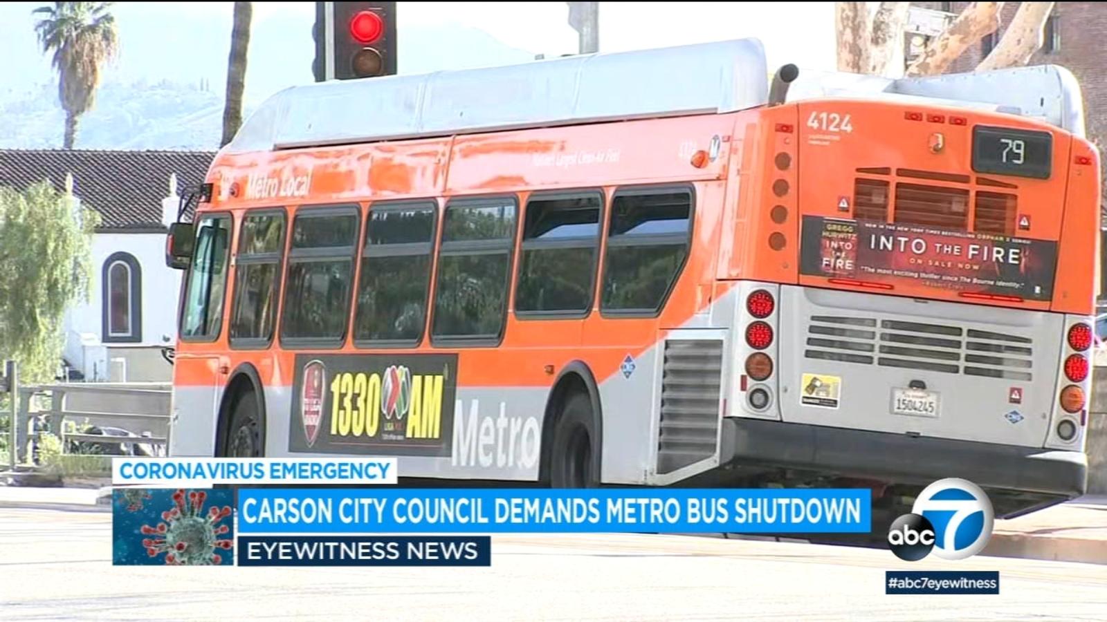 Coronavirus Carson Suspends Bus Service To Prevent Spread Of Covid 19 Pressures La Metro To Follow Suit Abc7 Los Angeles