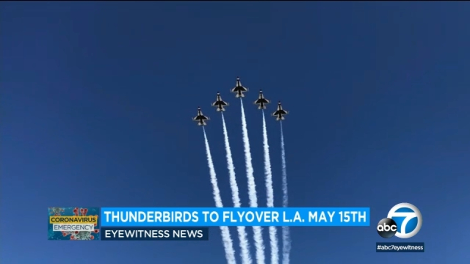 Thunderbirds Los Angeles flyover: Aerial show to fly over LA, San Diego on  Friday to salute frontline workers - ABC7 Los Angeles