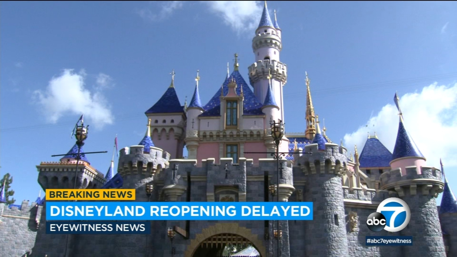 Disneyland Resort Delays Reopening Of Anaheim Theme Parks Amid Covid 19 Concerns Internewscast