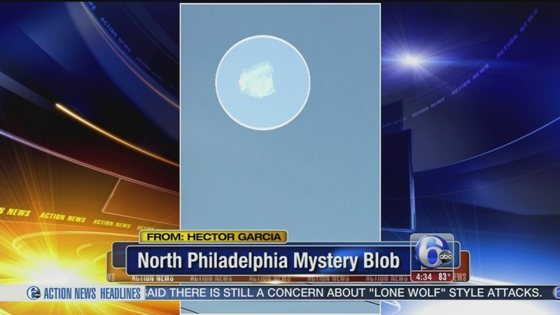 VIDEO: North Philly mystery blob
